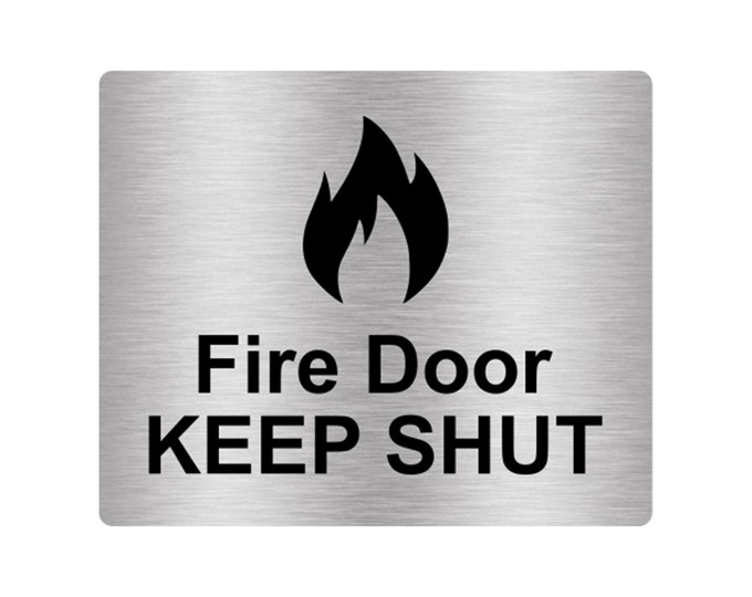Fire Door Keep Shut Sign Adhesive Sticker Notice, Metallic Silver Engraved Black with Universal Icon Symbol and Text (Size 12cm x 10cm)