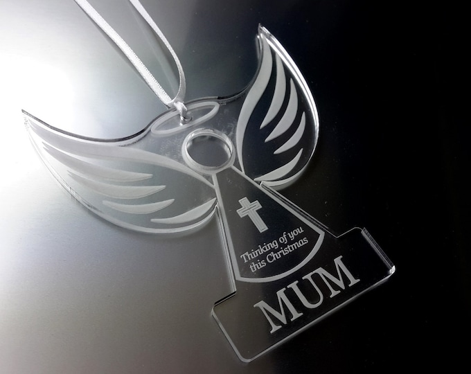 Remembrance Angel 'MUM'  - Christmas Tree Decoration, Memory Bauble, Engraved, Clear Acrylic