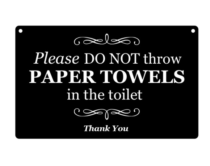 Please Do Not Throw Paper Towels In Toilet, Engraved Sign for toilet, toilets, bathroom, restroom - Black and White / Ash Veneer / Plywood