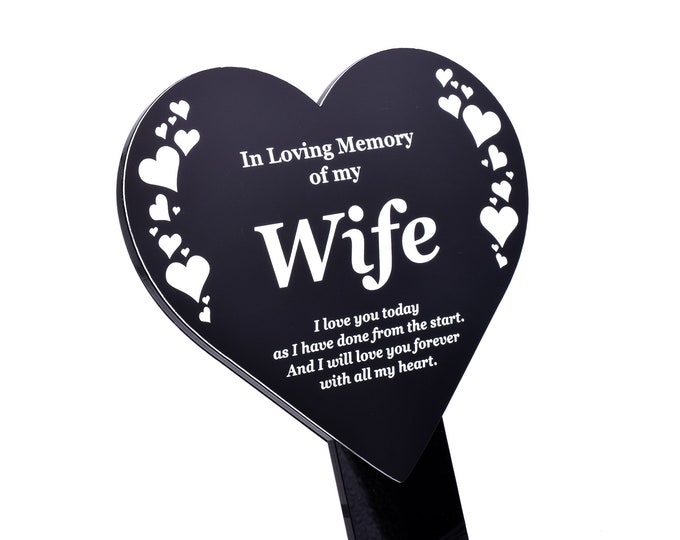 Wife Memorial Remembrance Plaque Stake, HEART SHAPE -  Black & White, Waterproof, Outdoor, Grave Marker, Tribute, Plant Marker
