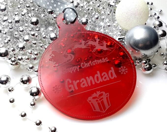 Happy Christmas Grandad - Christmas Tree, Bauble, Decoration, Gift, Keepsake,