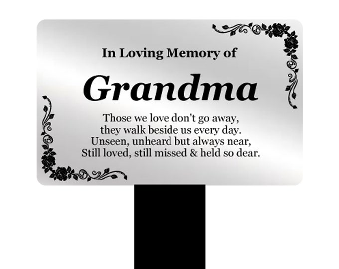 Grandma Memorial Remembrance Plaque Stake - Silver and Black Acrylic, Waterproof, Outdoor, Grave Marker, Tribute, Plant Marker