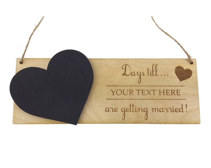 Personalised Days Until / Days Till Sign - Countdown for Wedding, Birthday, Baby Due, Exam, Prom or any occasion.