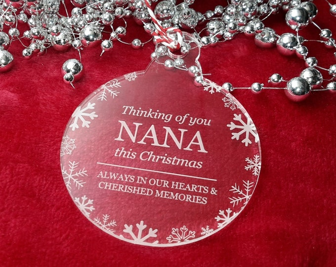 Thinking of You Nana - Christmas, Christmas Tree, Bauble, Decoration, Ornament, Vintage Christmas, Laser Engraved, Memorial, Nana Bauble,