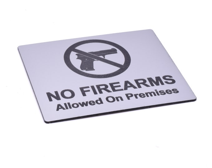 No Firearms Allowed Sign Adhesive Sticker Notice Sticker Notice with Universal Icon Symbol and Text (Size 12cm x 10cm)