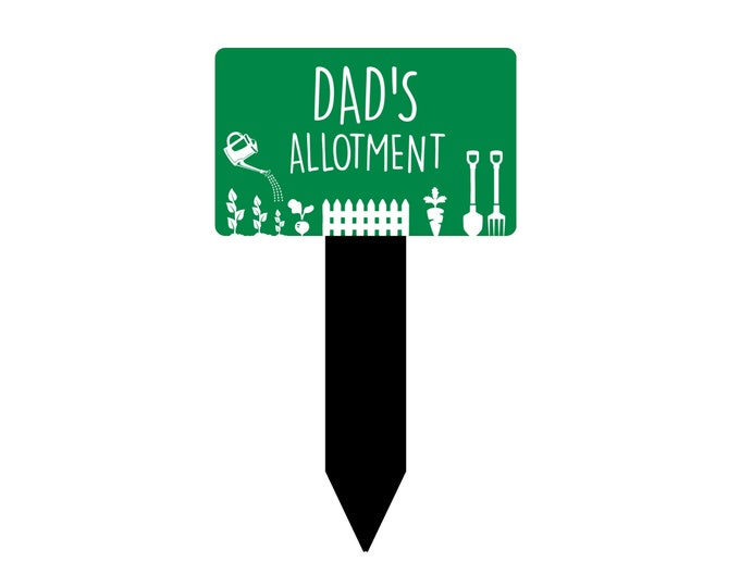 Allotment Sign Dad's / Grandad's / Grandpa's - Engraved green and white plaque, mounted on a black stake, waterproof, outdoor