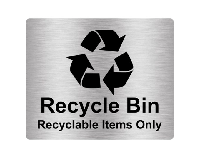 Recycle Bin Recycable Items Only Sign Adhesive Sticker Notice with Universal Icon Symbol and Text (Size 12cm x 10cm)