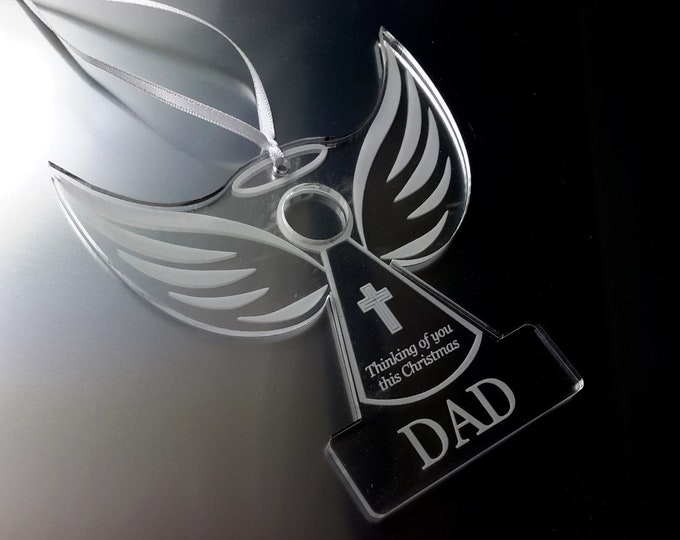Remembrance Angel 'DAD'  - Christmas Tree Decoration, Memory Bauble, Engraved, Clear Acrylic