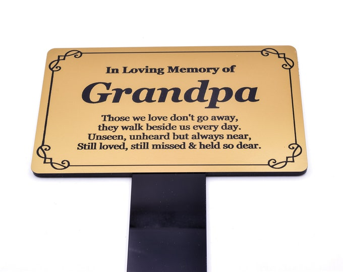 Grandpa Memorial Remembrance Plaque Stake - Gold and Black Acrylic, Waterproof, Outdoor, Grave Marker, Tribute, Plant Marker