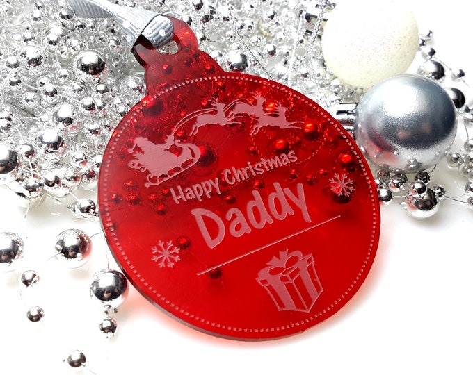 Happy Christmas Daddy - Christmas Tree, Bauble, Decoration, Gift, Keepsake