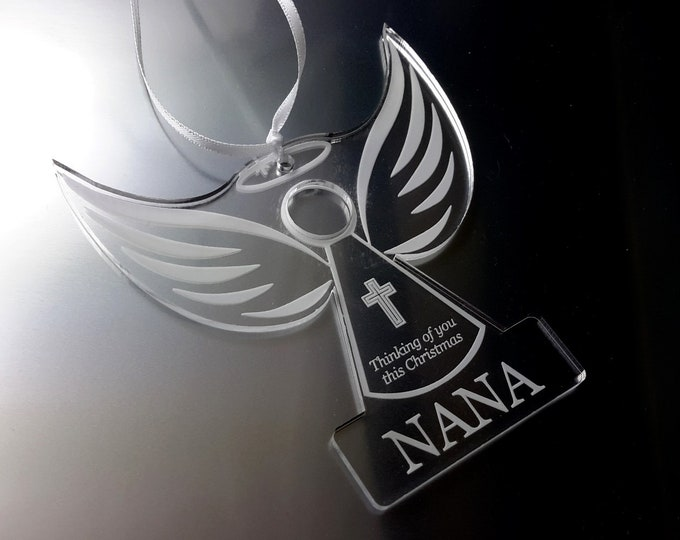 Remembrance Angel 'NANA'  - Christmas Tree Decoration, Memory Bauble, Engraved, Clear Acrylic