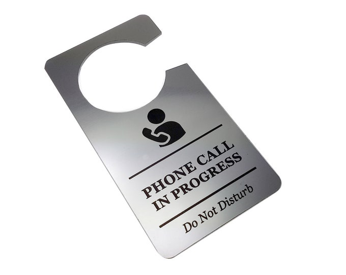 Phone Call In Progress, Do Not Disturb - Generic Silver, Room Door Sign - for Business, Office, Corporate, Meeting Rooms, Home Office, Hotel
