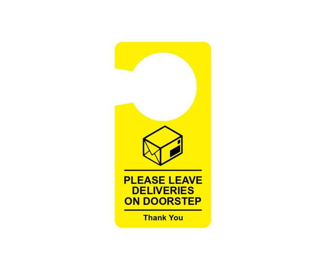 Please Leave Deliveries On Doorstep - Door Hanger Sign, Notice, Waterproof,  Yellow / Black acrylic plastic