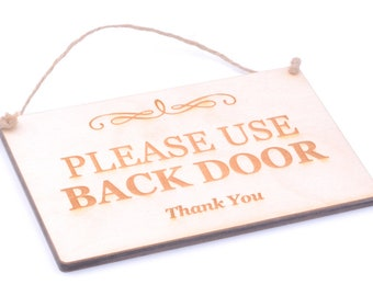 Use Back Door Sign Etsy