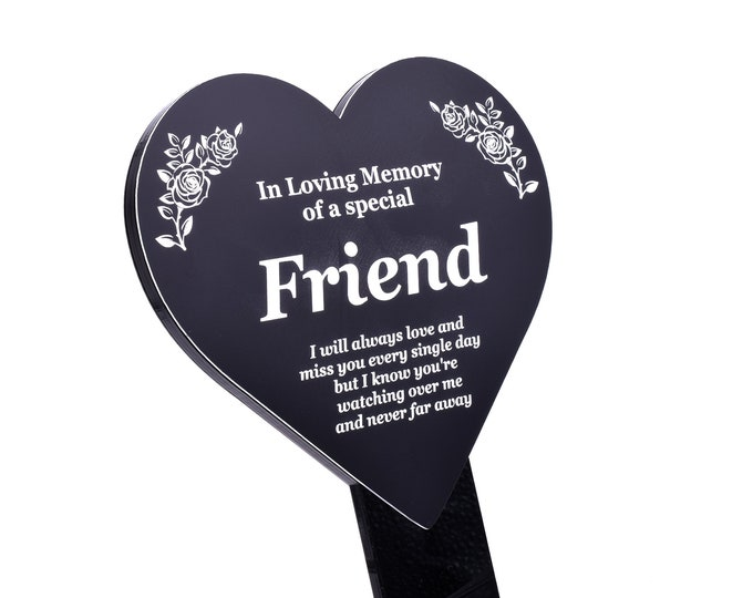 Special Friend Memorial Remembrance Plaque Stake, HEART SHAPE -  Black & White, Waterproof, Outdoor, Grave Marker, Tribute, Plant Marker