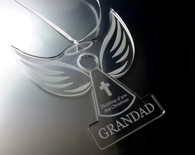 Remembrance Angel 'GRANDAD'  - Christmas Tree Decoration, Memory Bauble, Engraved, Clear Acrylic
