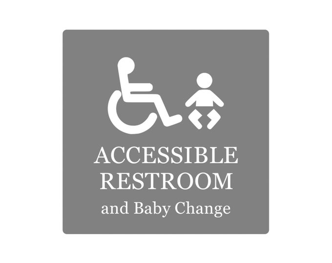 Accessible Restroom and Baby Change - Adhesive Toilet Sign Notice, Grey and White / Black and White, 1.6mm waterproof acrylic