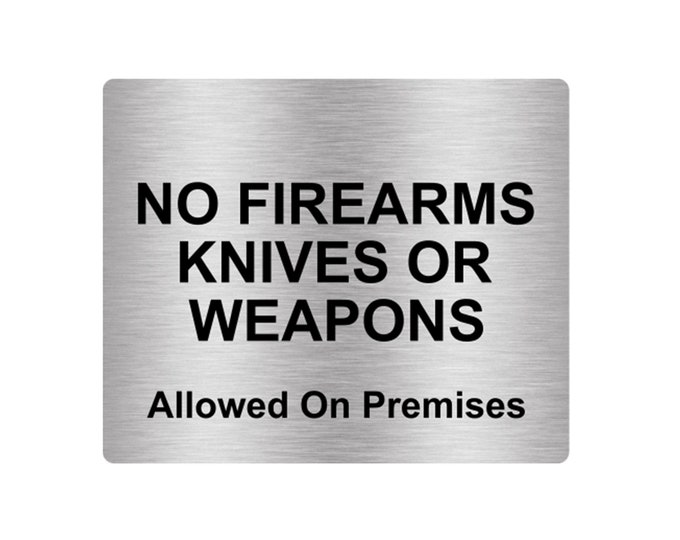No Firearms, Knives or Weapons Allowed Sign Adhesive Sticker Notice Sticker Notice with Universal Icon Symbol and Text (Size 12cm x 10cm)