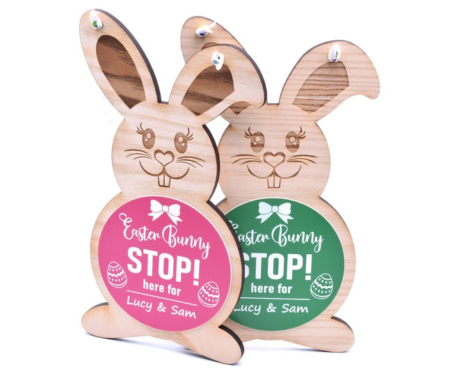 Easter Bunny Stop Here - Wooden Engraved Hanging Sign Decoration (Personalised with your children's name/names)