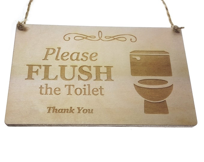 Please Flush The Toilet - Stylish Engraved Wooden Sign, Plaque for Toilet, Bathroom, W.C
