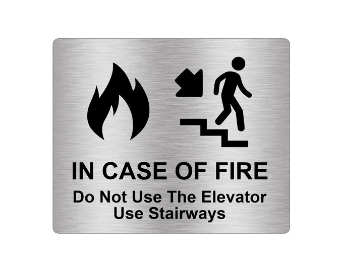 In Case Of Fire Do Not Use Elevator Use Stairways Sign Adhesive Sticker Notice with Universal Icon Symbol and Text (Size 12cm x 10cm)