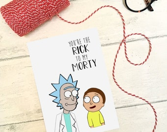 Rick and Morty Cartoon Funny greetings Card / Humour / Banter / Happy Birthday / Sidekick / You're The Rick To My Morty / Anniversary / Love