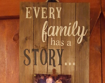 Hand Painted Sign - Personalized - Every Family has a Story - welcome to ours with family name