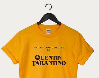4bbbbc847 Written by Quentin Tarantino t-shirt unisex top Tumblr 90's Shirt