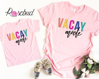 8778bd9746ff7 Vacay Mode Shirt, Mommy and Me Shirts, Mom and Daughter Shirts, Kids Vacay  Shirt, Vacay Shirt, Girls Vacation Shirts, Mothers Day Gift