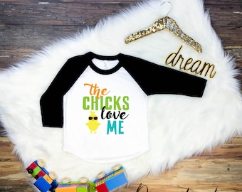 The Chicks Love Me, Boys Easter Shirt, Kids Easter Shirt, Easter Outfit, Easter Bunny Shirt, Boys Easter Tshirt, Easter Shirt