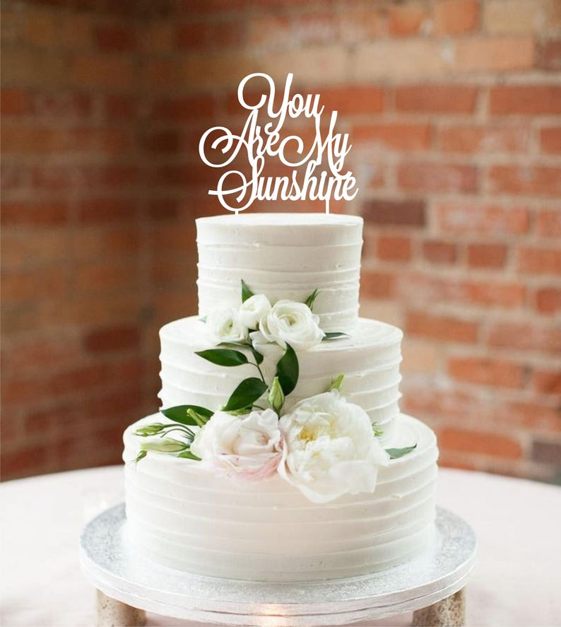 You are my sunshine Birthday Cake Topper Happy Birthday ...