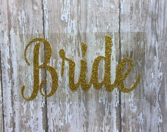 Bride Iron on Decal/ Wedding Party Iron on Decals/ DIY Wedding Day Shirts/ DIY Bride Shirt/ DIY Honeymoon Shirt/ Wedding Iron on Decal