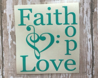 Faith, Hope, Love Yeti Cup Decal/ 1 Corinthians 13:13 Decal/ Car Window Decal/ DIY Faith, Hope and Love Tumbler Cup