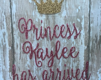 Princess or Prince Has Arrived Iron on decal/Newborn Onesie Iron on decal/ DIY Newborn Hospital Outfit