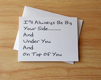 Boyfriend Gift Card For Him Dirty By Your Side Valentines Sexy Love Her Romantic Birthday