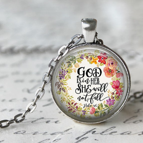 Bible Verse Pendant for women with 18 or 24 inches chain -God is in her, she will not fall, Christian Gift for Wife, Mom, Daughter, Sis