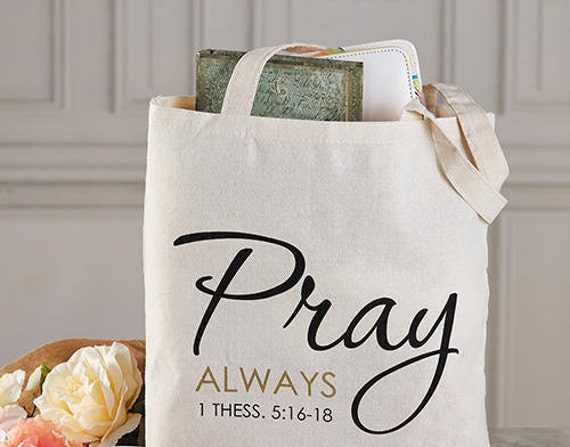 Bible Verse tote bag - Canvas tote bag with small inside pocket -Pray Always