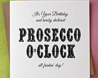 Prosecco OClock Birthday Card Funny CardFor Her Irish Friend Wife Girlfriend Sister