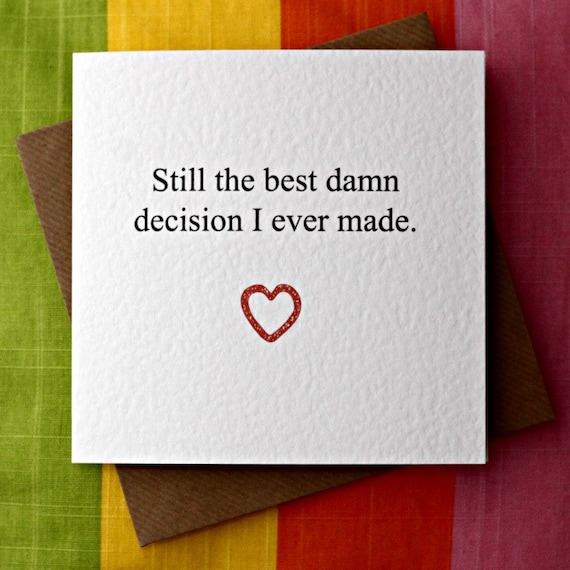 Best Damn Decision Love Card Anniversary Card Wedding Card Etsy
