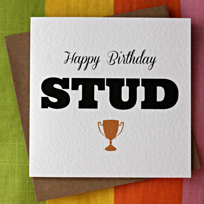 Stud Funny Birthday Card Cheeky Sexy
