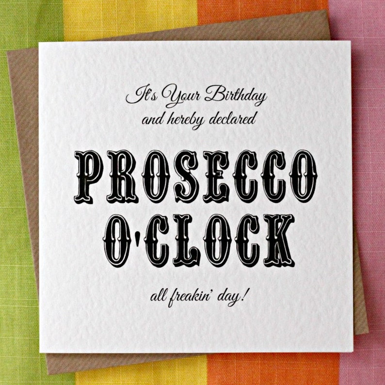 Prosecco OClock Birthday Card Funny