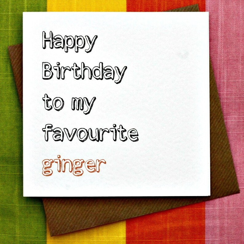 Favourite Ginger Funny Birthday Card Redhead