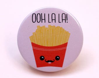Ooh la la french fries button badge French fries French fries pin Fry lover gift Kawaii French fry pin Cute French fries Funny gifts under 5