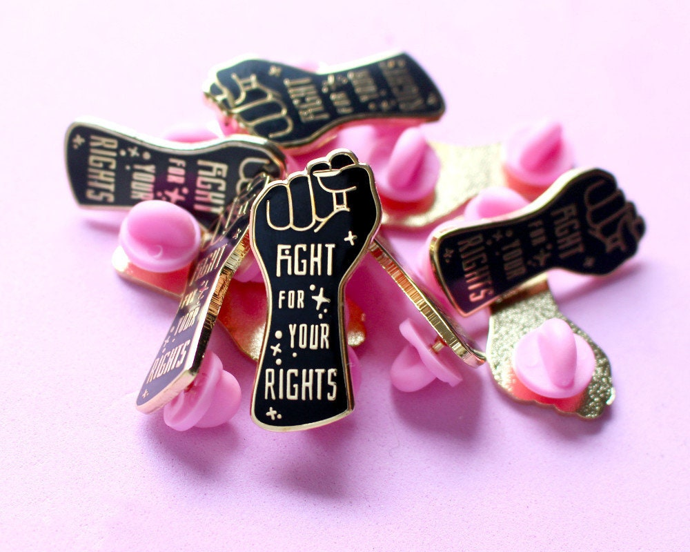 Fight for your rights Feminist enamel pin Feminist pin | Etsy