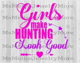 30+ Girls Make Hunting Look Good Svg SVG