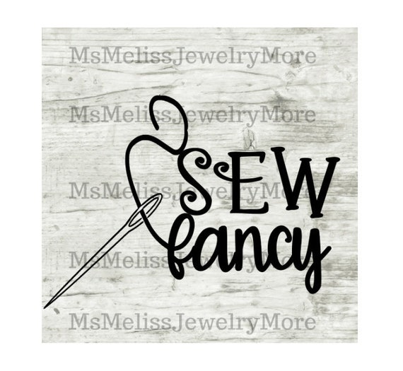 Sew Fancy Svg Funny Crafter Room Humor Digital Cut Files Etsy