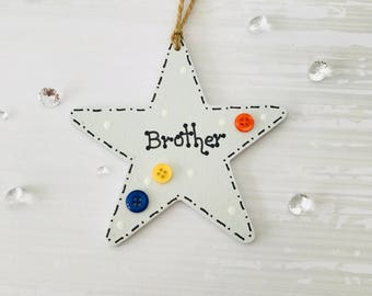 Personalised Brother star. Mdf 10cm tag, star shape. Door sign. Birthday gift. Tree decoration. Gift for a brother.