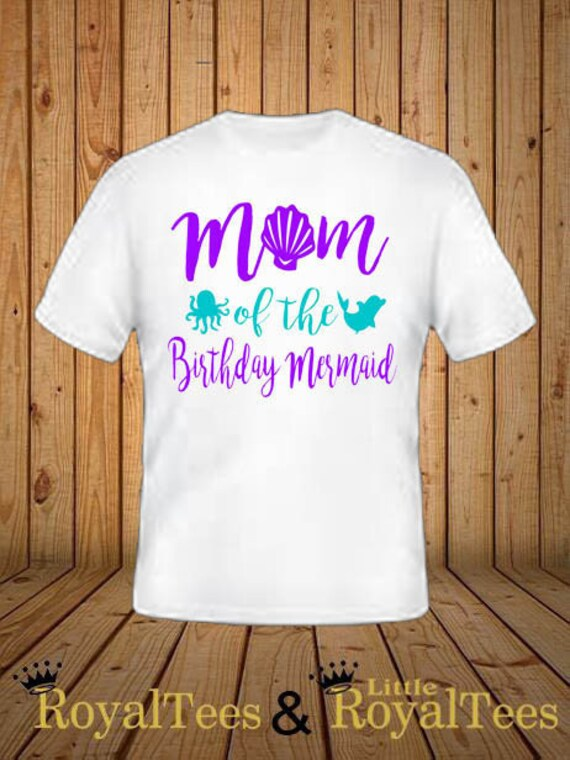 Mom Of The Birthday Mermaid Shirt