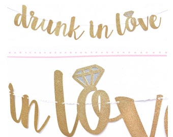 Drunk In Love Banner | Bachelorette Party Decorations | Engagement Party Decorations | Bachelorette Banner | Hen Party Sign | Bridal Shower