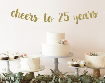 Cheers To 25 Years Banner